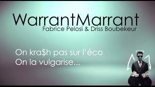 Warrant Marrant - LE TEASER
