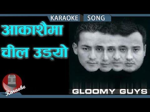Aakasaima Chil Udyo - Gloomy Guys || Nepali Karaoke