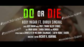DO or DIE Addy Nagar | Motivational | Dhruv Singhal |Teaser