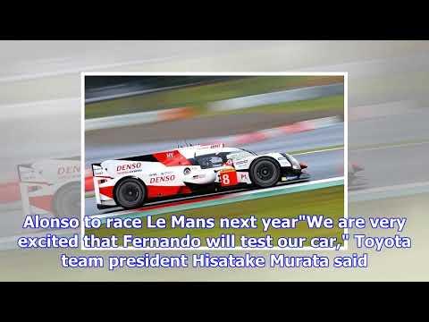 Fernando alonso: toyota confirm lmp1 sportscar test in bahrain