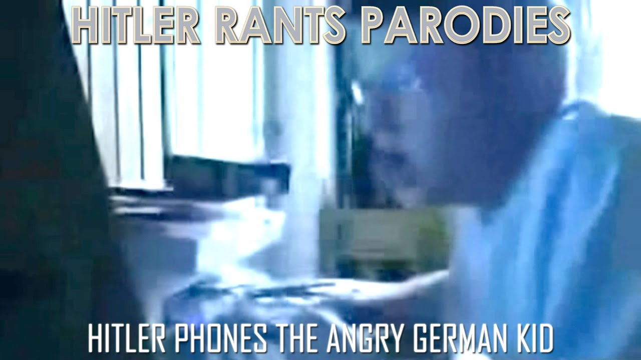 Hitler phones the Angry German Kid