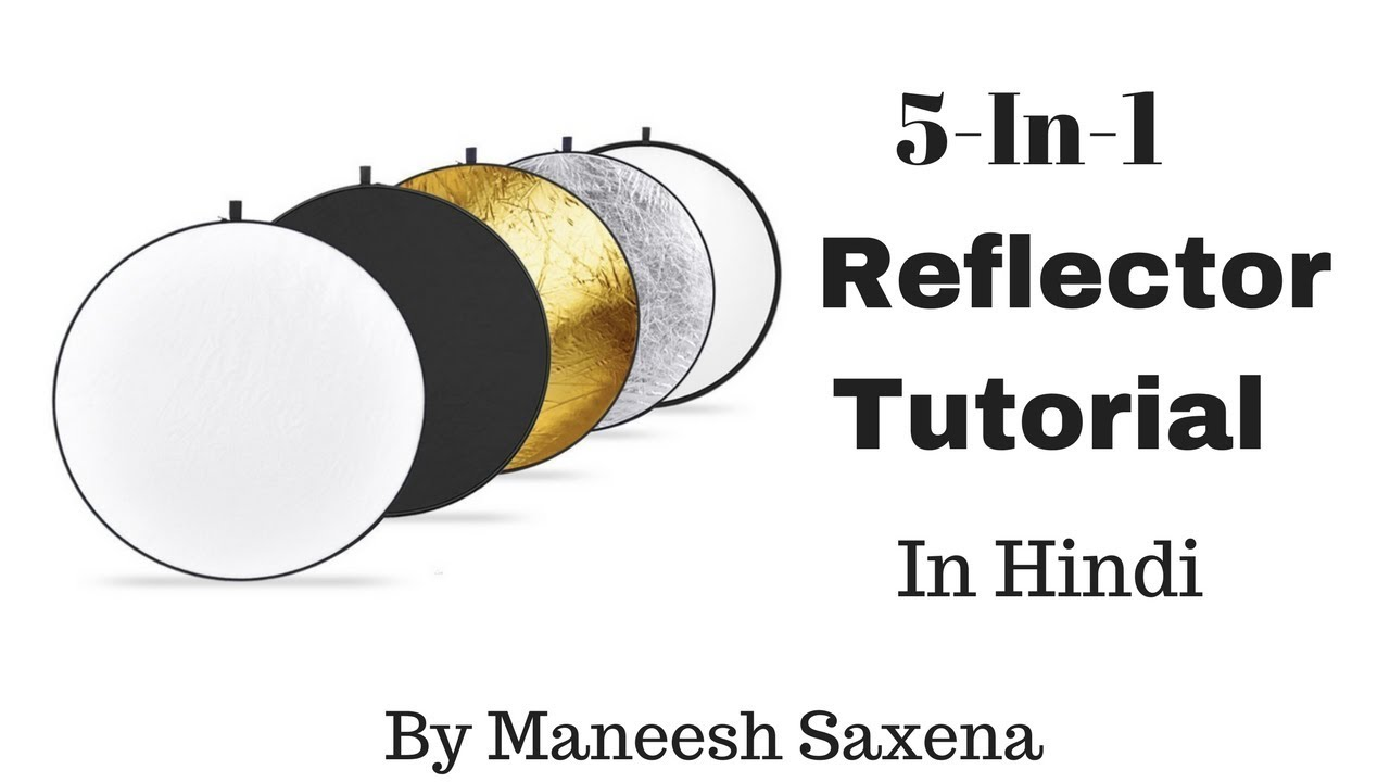 5-in-1 reflector usage tutorial | essential photography gears.