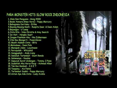 PARA MONSTER HITS SLOW ROCK INDONESIA - Lagu Rock TERLARIS 2017