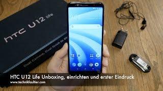 HTC U12 Life Unboxing, einrichten und erster Eindruck