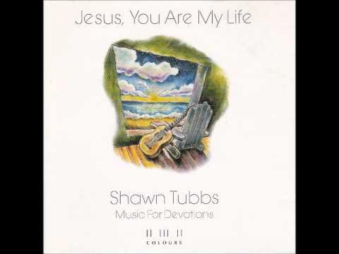 Refresh My Heart - Shawn Tubbs