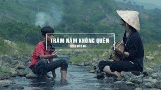 TRĂM NĂM KHÔNG QUÊN || Guitar cover BIN & Diêu Du || #Hianhtrai