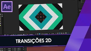 Tutorial After Effects: Criando TRANSIÇÕES 2D