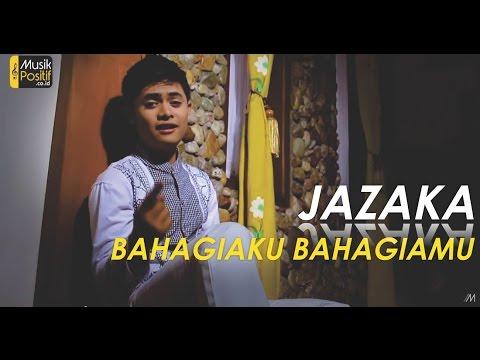 Jazaka - Bahagiaku Bahagiamu ( Music)
