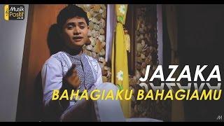 Download Jazaka - Bahagiaku Bahagiamu (Official Video Music)