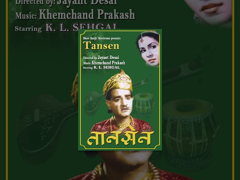 Tansen (1943) - K L Saigal - Full Bollywood Hindi Movie - Rare Superhit Old Film