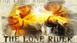 The Lone Rider, Western movie trailer by Hollywood East