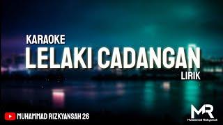 Lelaki Cadangan (Karaoke Lirik) - T2   Bisa di Download