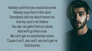 ZAYN Satisfaction   Lyrics Songs