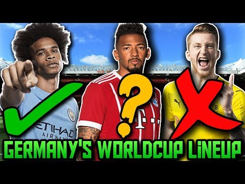 GERMANY'S World Cup Predicted Lineup & Squad | How Will Germany Lineup At FIFA World Cup 2018