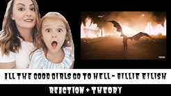 ALL THE GOOD GIRLS GO TO HELL - BILLIE EILISH | REACTION + THEORY