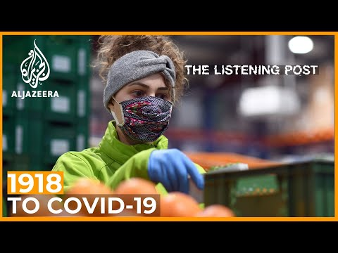 1918 To COVID-19: 100 Years Of Covering Pandemics | The Listening Post (Feature)