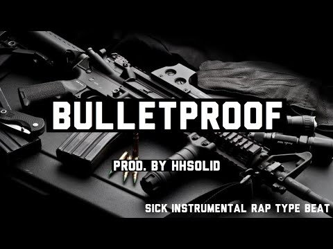 ♪♪ BULLETPROOF HIP HOP INSTRUMENTAL RAP BEAT 2013 (FREE BEAT) (PROD. By HHSOLID) ♪♪