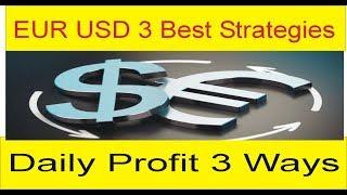EUR USD top 3 Best Forex trading strategies | Profit way Tani Tutorial in Hindi and Urdu