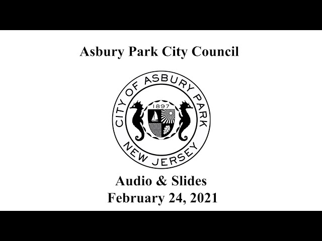 Asbury Park City Council Meeting - February 24, 2021