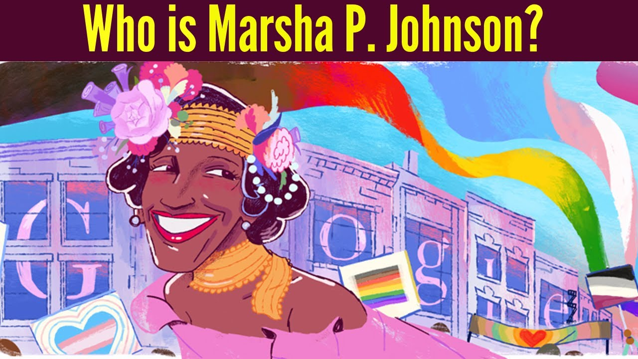 Marsh P. Johnson: Google Doodle honoring beloved trans-rights ...