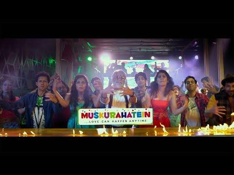 Watch Muskurahatein -In DT Cinema,Saket,06:50 PM Showtime