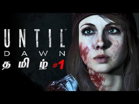 Until Dawn #1 Live Tamil Gaming