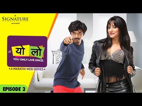YOLO – Mystery Girl | Ep 02 | Season 01 | New Marathi Web Series | Romantic Comedy | Sony LIV | HD