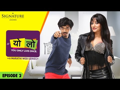 YOLO – Mystery Girl | Ep 02 | S 01 | New Marathi Web Series | Romantic Comedy | Sony LIV | HD