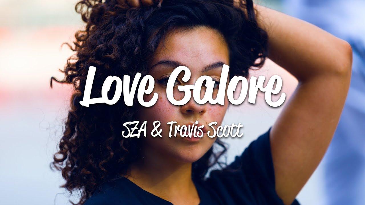 Download SZA - Love Galore (Lyrics) ft. Travis Scott