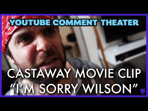 "CASTAWAY MOVIE CLIP - ""I'M SORRY WILSON"" 
