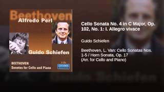 Cello Sonata No. 4 in C Major, Op. 102, No. 1: I. Allegro vivace