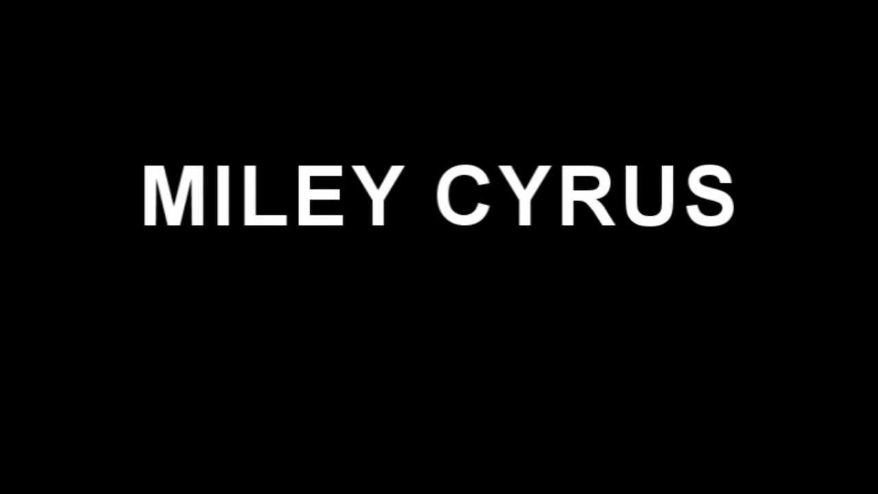 We Can't Stop - Miley Cyrus lyrics #1