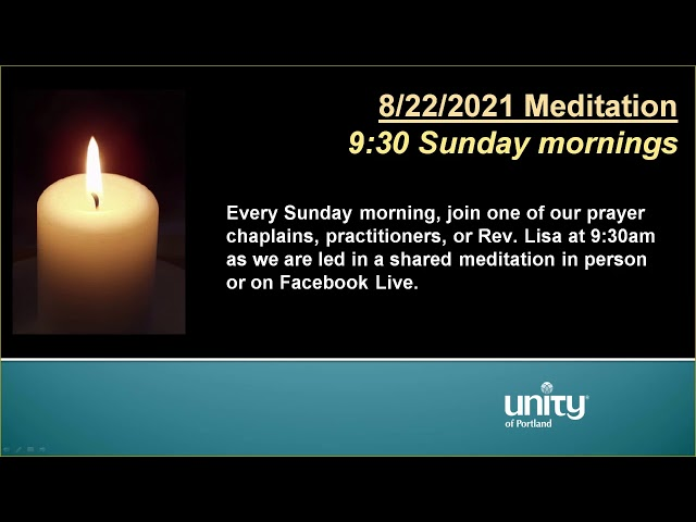 08-29-2021 Sunday Morning Meditation