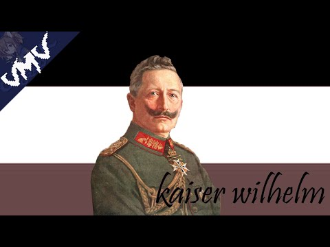 Viva La Vida - Kaiser Wilhelm II
