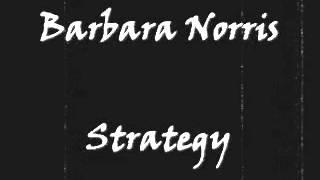 Barbara Norris - Strategy