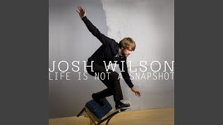 Josh Wilson – Do You Want To Know?