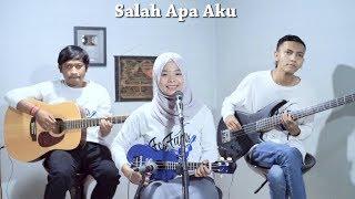 ILIR 7 - Salah Apa Aku Cover by Ferachocolatos ft. Gilang & Bala