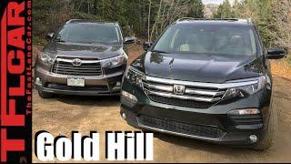 2016 honda pilot vs toyota highlander take on gold mine hill off road review