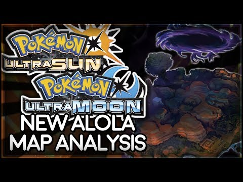 Pokémon UItra Sun and Ultra Moon | New Alola Map Analysis