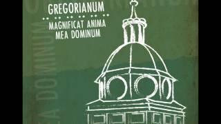 Gregorianum - Magnificat Primi Toni