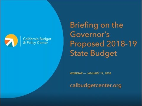 Briefing on the Governor's Proposed 2018-19 State Budget