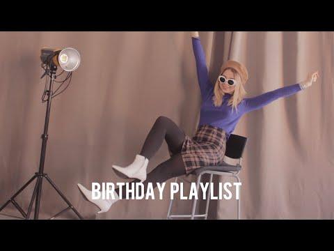 """  """"birthday"""" Playlist  """