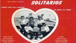 Download lagu LOS CORAZONES SOLITARIOS / PRIMER LP/ ''el tiempo que haz llorado'' FULL