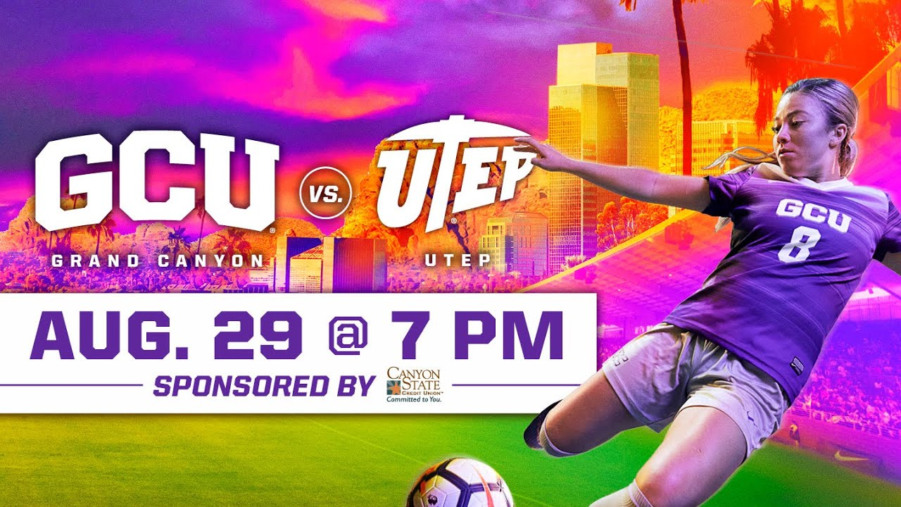 GCU Women's Soccer vs. UTEP August 29, 2019