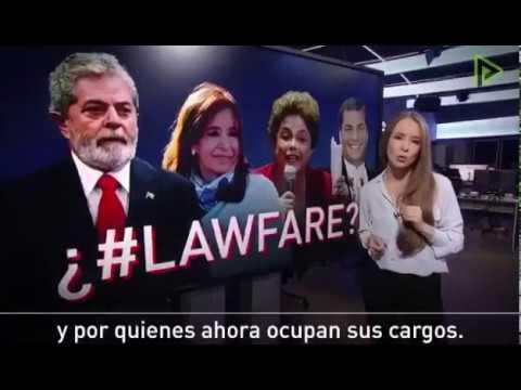 """Lawfare: persecución y """"guerras jurídicas"""" en América Latina"""