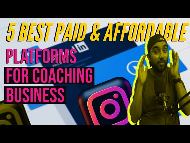5 Best Platforms For Coaching Business | Paid & Affordable | Paid Marketing Coaching Business