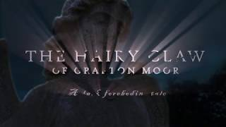 The Hairy Claw of Grafton Moor