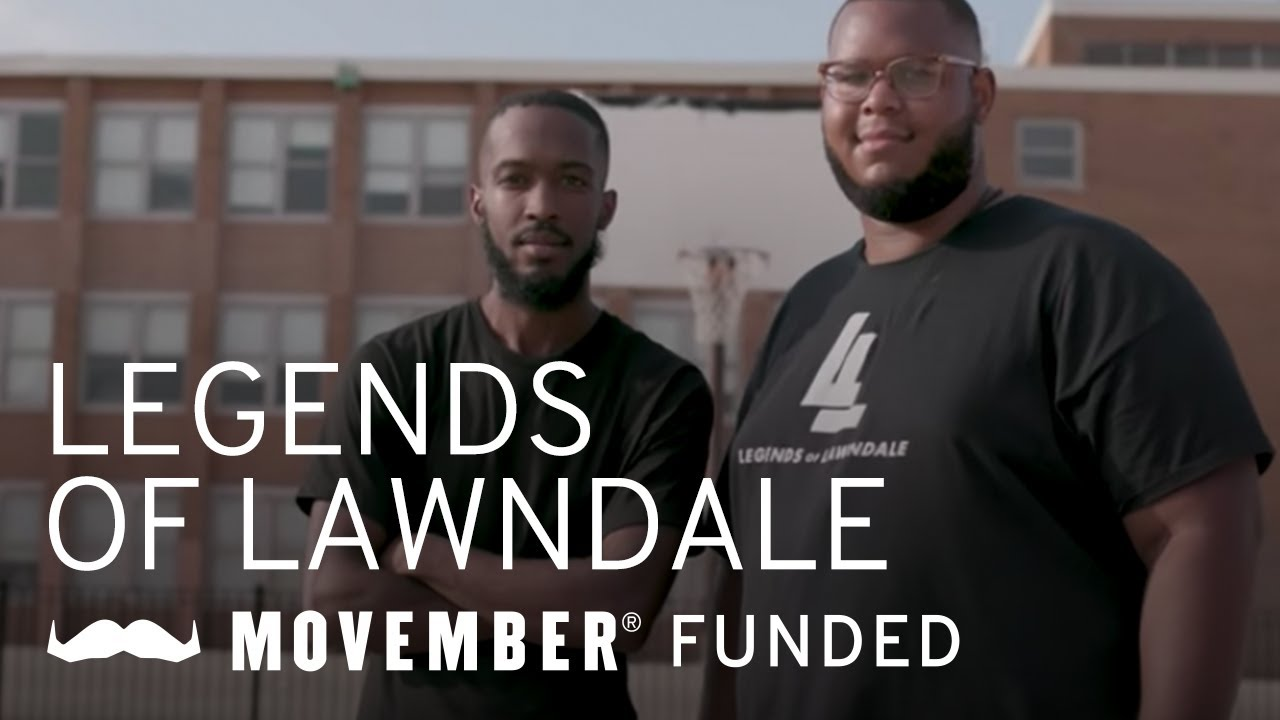 Movember Making Connections: Legends of Lawndale