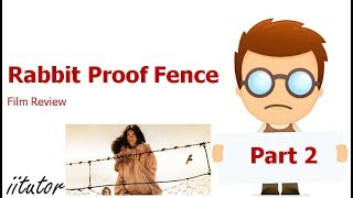 √ Rabbit Proof Fence Film Review   English