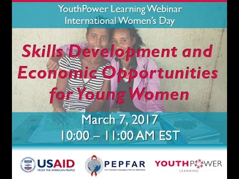 YouthPower Learning Webinar: Skills Development and Economic Opportunity for Young Women
